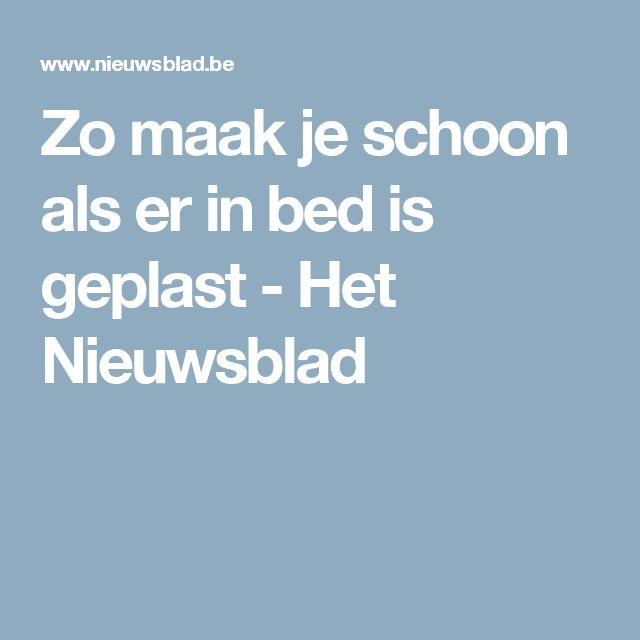 Zo maak je schoon als er in bed is geplast - Het Nieuwsblad