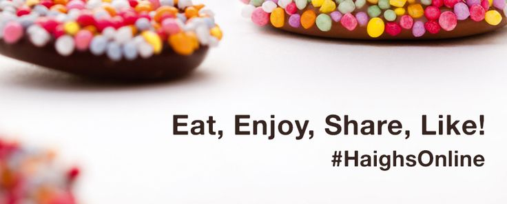 Eat, Enjoy, Share, Like! #HaighsOnline