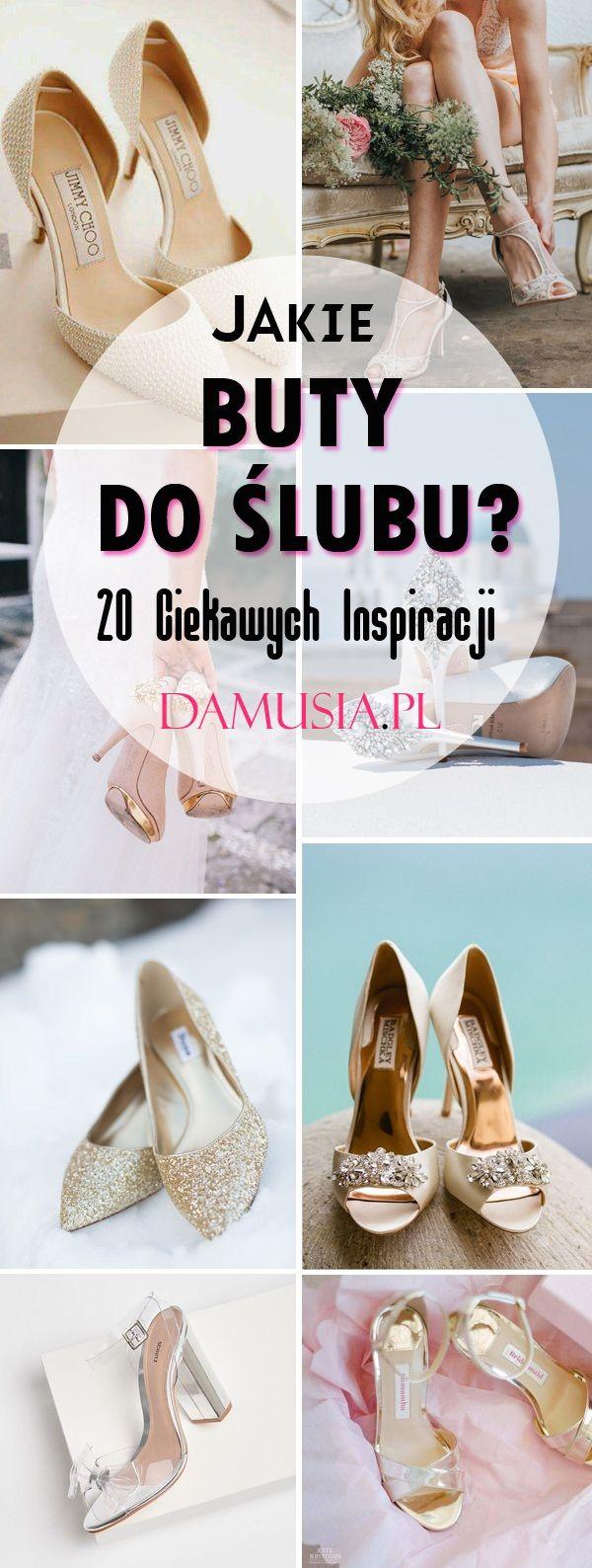 Jakie Buty Do Slubu Top 20 Modnych Inspiracji Dla Panny Mlodej Shoes Wedding Shoe Fashion