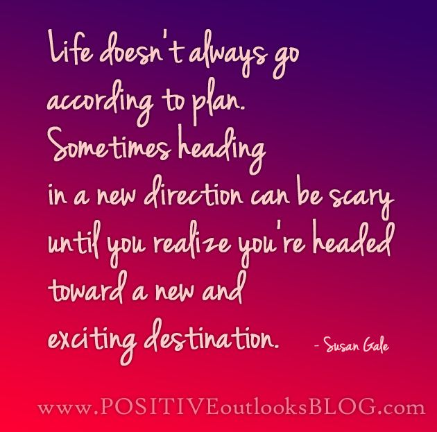 Welcome To New Life Quotes: New Direction : Quotes Life Doesnt Always Go According To