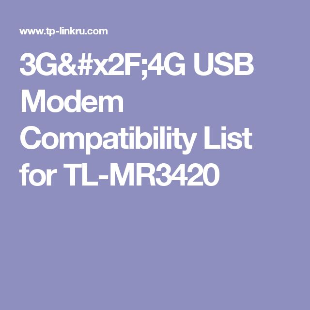 3G/4G USB Modem Compatibility List for TL-MR3420