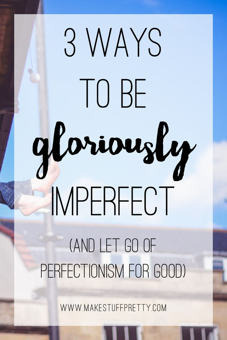 Letting go of perfectionism: If perfectionism has ever held you back from implementing that project that you are passionate about, this post is for you.