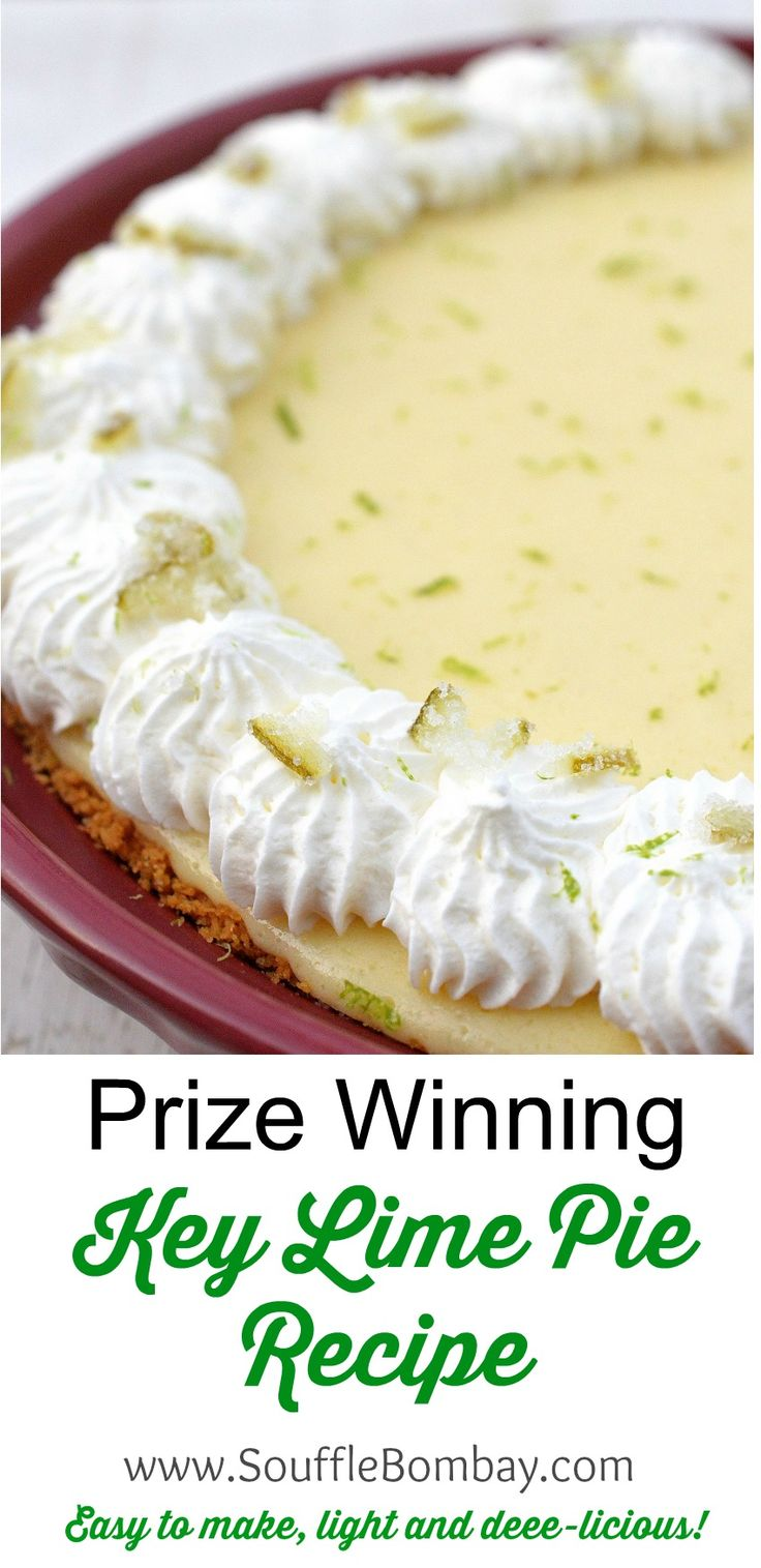 Prize Winning Key Lime Pie Recipe - It's easy and delicious!!