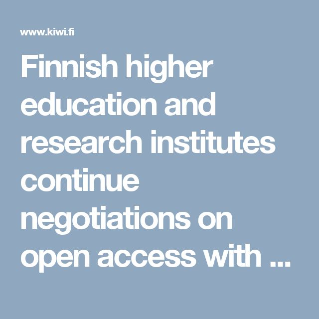 Finnish higher education and research institutes continue negotiations on open access with Elsevier - FinELib - Kansalliskirjaston Kiwi