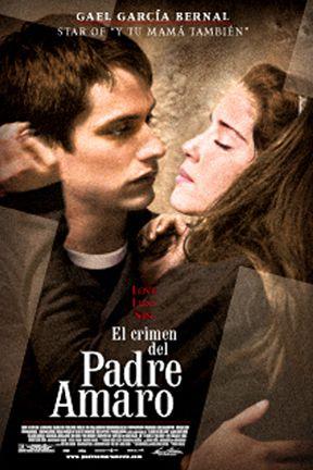 The Crime of Padre Amaro   El Crimen del Padre Amaro