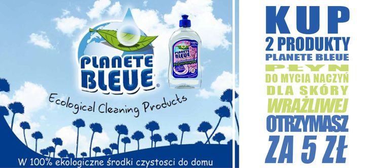 Kup 2 produkty Planete Bleue w sklepie TAIAO a płyn do mycia naczyń dla skóry wrażliwej Planete Bleue otrzymasz za jedynie 5 zł!