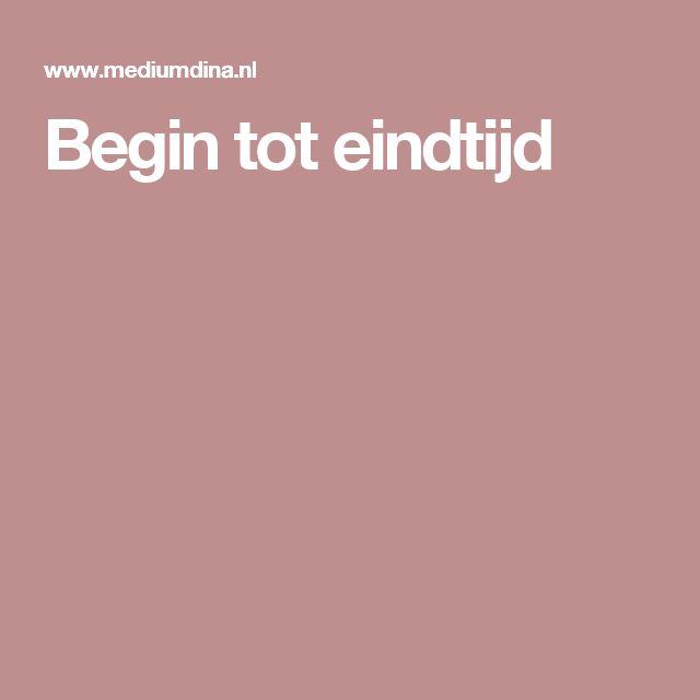 Begin tot eindtijd