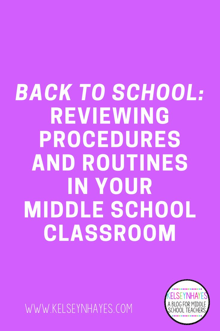 Back to School: Reviewing Procedures and Routines for Your Middle School Classroom
