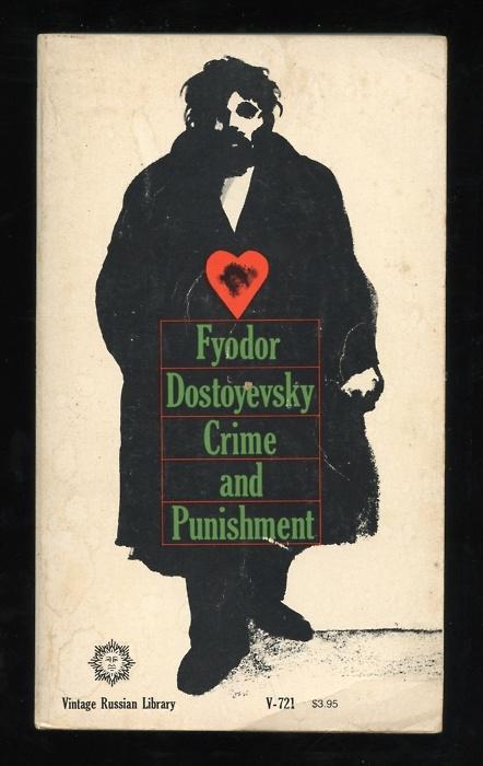 """Crime and Punishment"" by Fyodor Dostoyevsky"