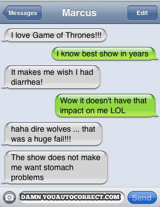 funny auto-correct texts - Game Of Thrones - | - Auto Correct Text Fails