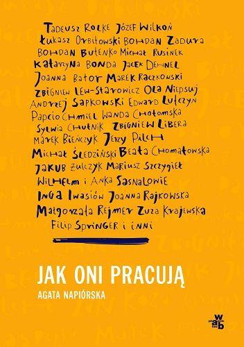 Okładka książki Jak oni pracują. Rozmowy z polskimi twórcami