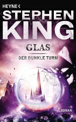 Bücher: Der dunkle Turm 4. Glas von Stephen King