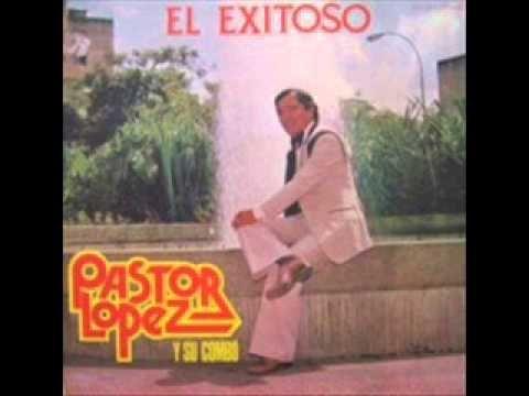 Adios amor adios - Pastor Lopez - YouTube