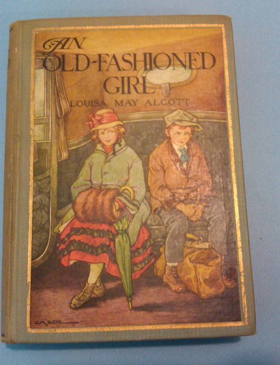 An Old Fashioned Girl by Louisa May Alcott by PaperOfYesterday    i have this exact book