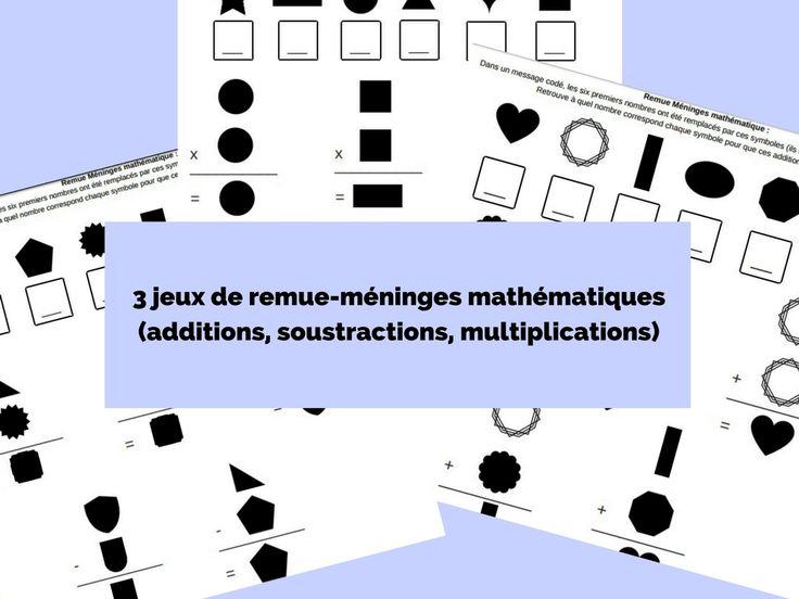 Je vous propose 3 petits jeux sous formes de remue-méninges pour entraîner les enfants au calcul. Dans ces jeux de logique, les enfants devront retrouver la valeur numérique des symboles en résolvant les opérations proposées.