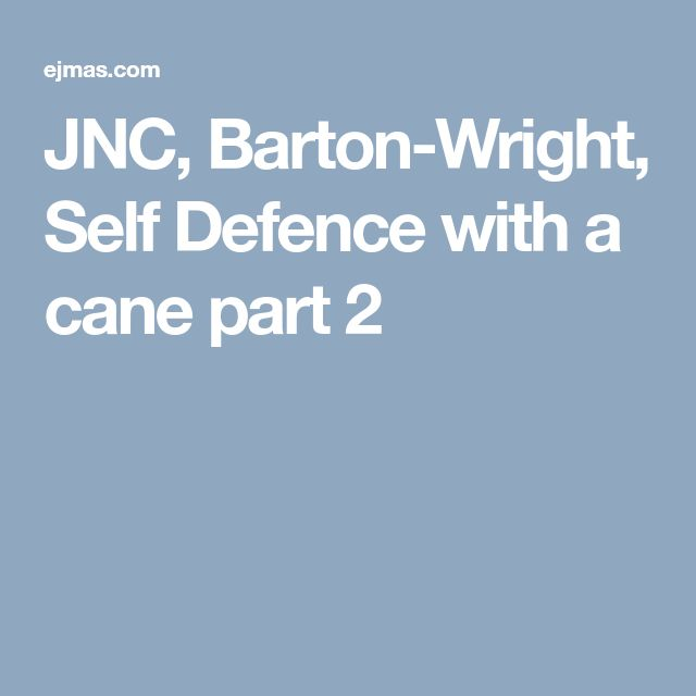 JNC, Barton-Wright, Self Defence with a cane part 2