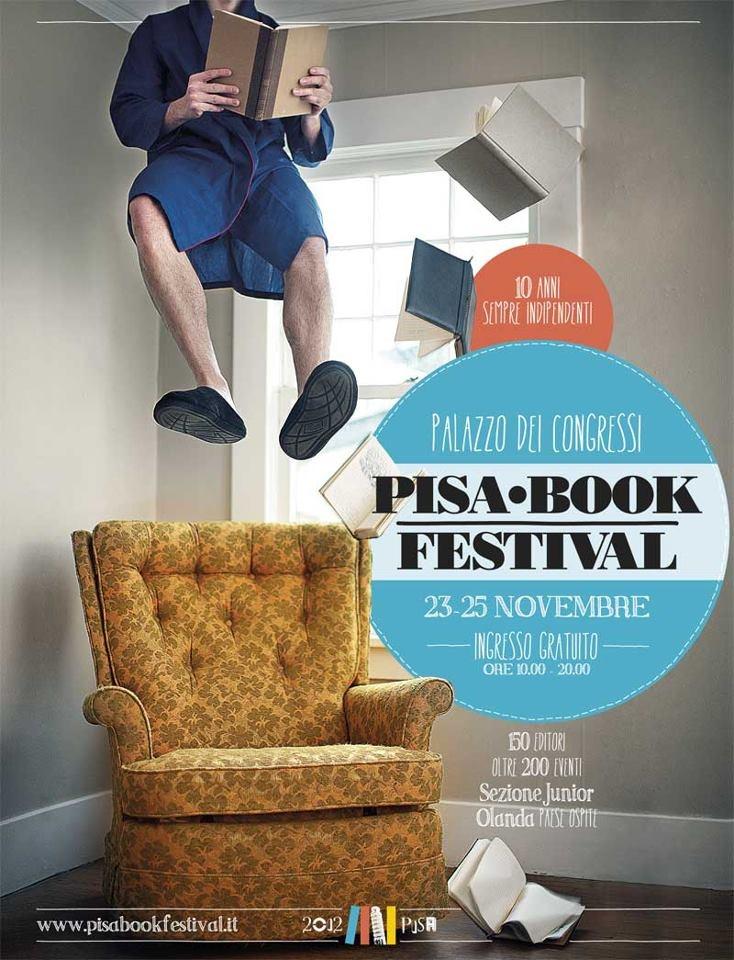 #Pisa Book Festival dal 23 al 25 Novembre - 10anni, sempre indipendenti!
