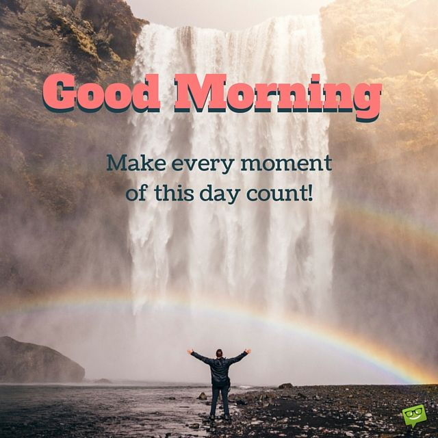 Make Your Day Count Quotes: 1000+ Ideas About Good Morning Friends On Pinterest