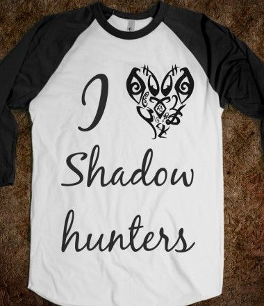 I heart Shadowhunters, ughhhghghhh i NEED this shirt!!