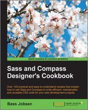 Sass and Compass Designer's Cookbook-O'Reilly Media