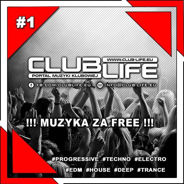 Club-Life.eu - Portal Muzyki Klubowej - Muzyka za FREE! #1