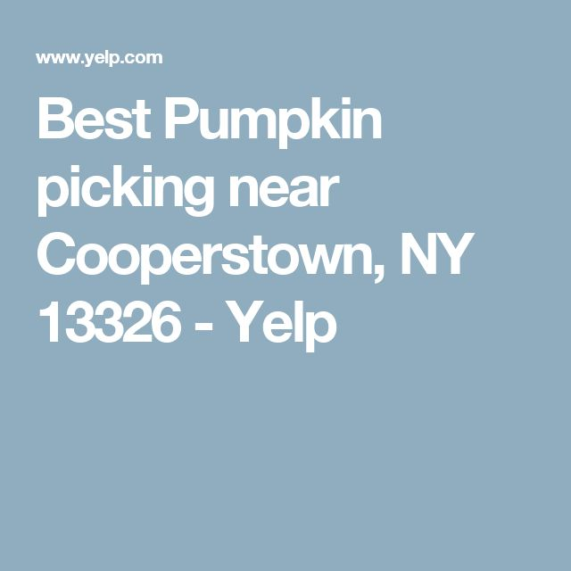 Best Pumpkin picking near Cooperstown, NY 13326 - Yelp
