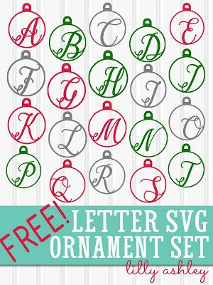 free Christmas Ornament Letter SVG CUT FILE Set!!