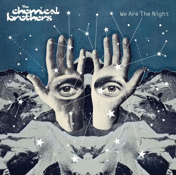 The Chemical Brothers - We are the Night.