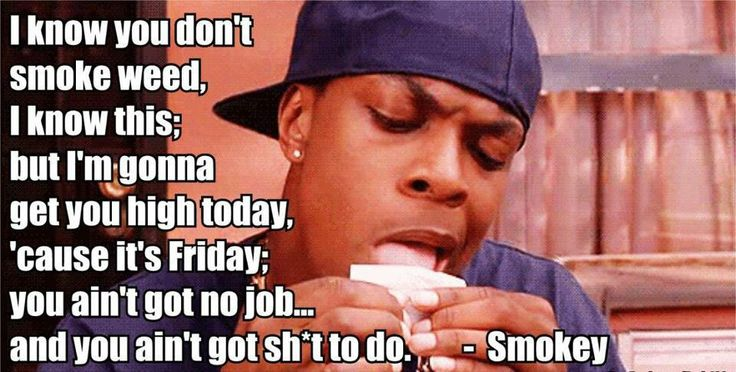TGIF thanks for smokey he loves to smoke and thats stands for LOVES TO GET HIGH...watch friday you'll understand
