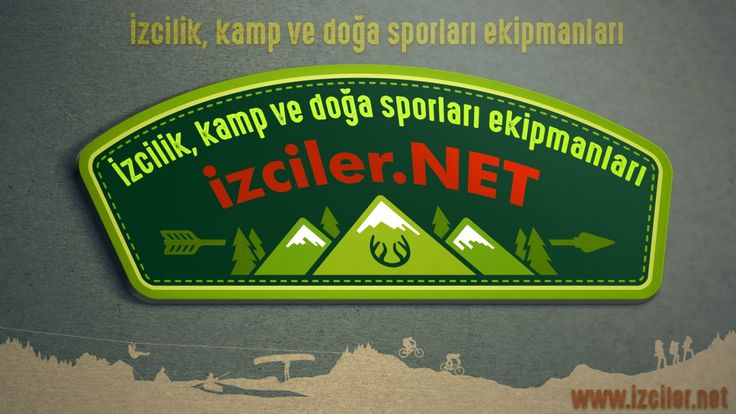 """www.izciler.net sitemizde """"İzcilik, kamp ve doğa sporları ekipmanları""""nı bulabilirsiniz..."""