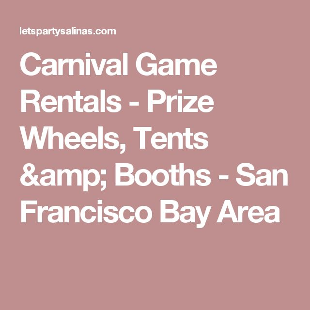 Carnival Game Rentals - Prize Wheels, Tents & Booths - San Francisco Bay Area