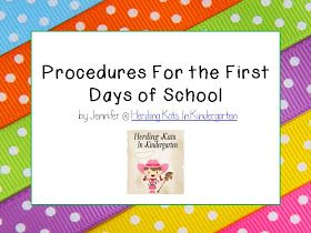 Herding Kats in Kindergarten: Procedures for the first days of school. powerpoint presentation at the bottom.
