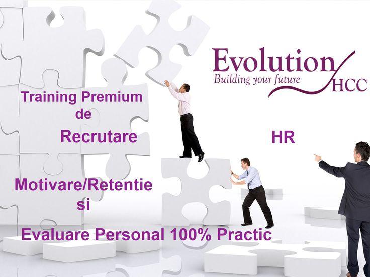 Training Premium de Recrutare, Motivare si Evaluare de Personal 100% Practic -marca Evolution HCC