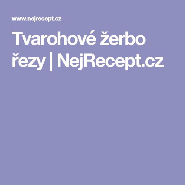 Tvarohové žerbo řezy | NejRecept.cz