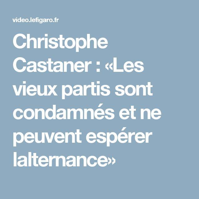 Christophe Castaner : «Les vieux partis sont condamnés et ne peuvent espérer lalternance»