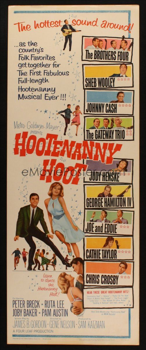 Hootenanny Hoot (1963) Stars: Peter Breck, Ruta Lee, Joby Baker, Pamela Austin ~  Director: Gene Nelson