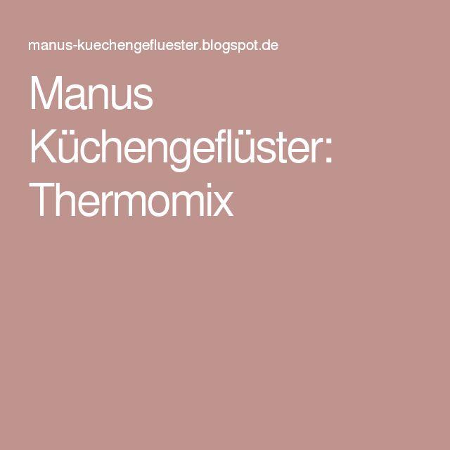 Manus Küchengeflüster: Thermomix