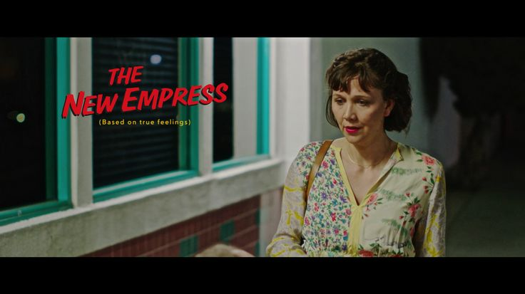 'The New Empress' Starring Maggie Gyllenhaal Produced by Kevin Spacey Written & Directed by Jason Perini