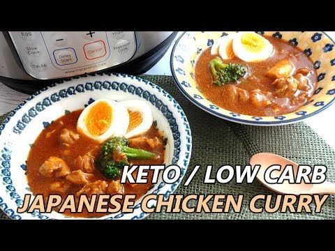 Keto Japanese Chicken Curry Instant Pot Or Stove Top Low Carb Gluten Free Keto Diet Cha Japanese Chicken Curry Katsu Curry Recipes Gluten Free Japanese