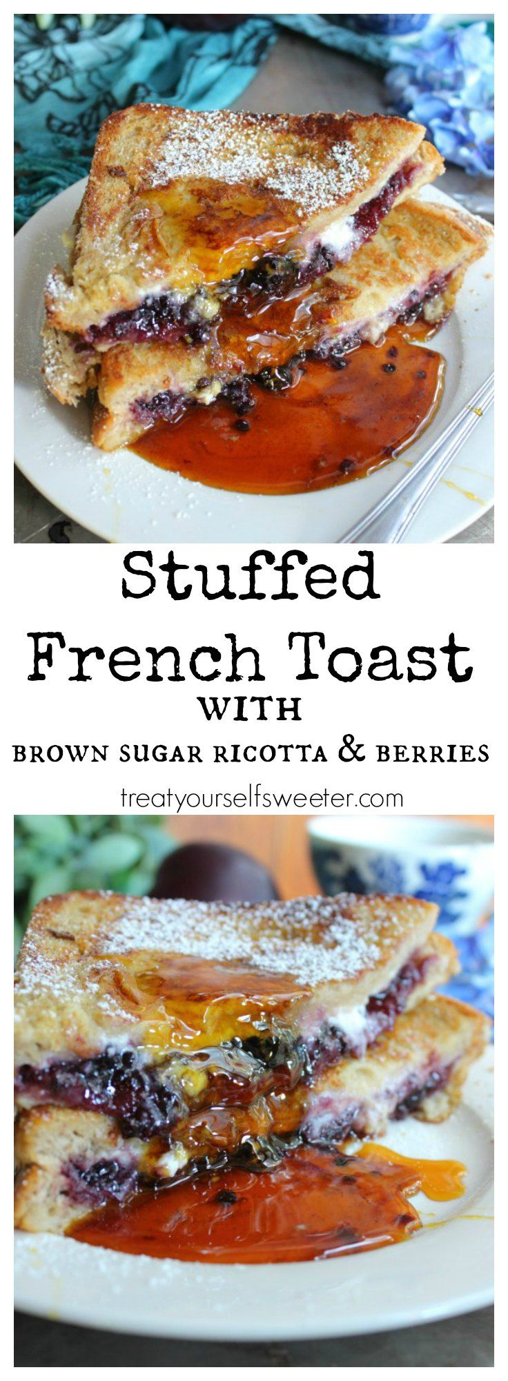 Stuffed French Toast with Ricotta and Berries; hot, crisp on the outside and gooey and sweet on the inside. A perfect way to start the day!
