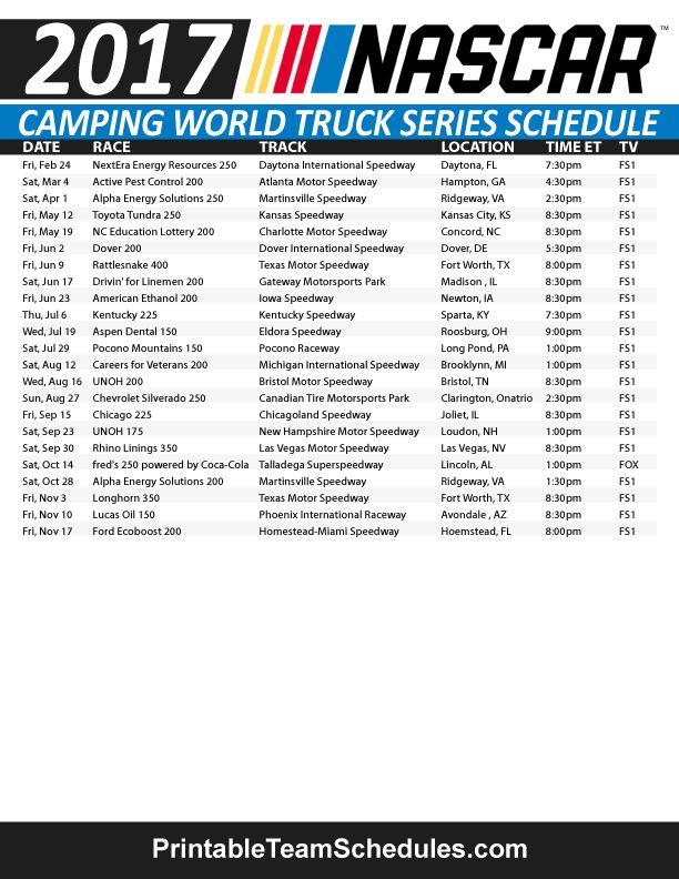 NASCAR World Truck Series Schedule 2017. Print Here - http://printableteamschedules.com/NASCAR/campingworldtruckseriesschedule.php