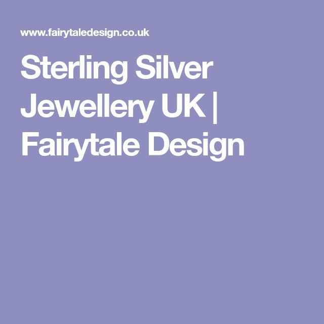 Sterling Silver Jewellery UK | Fairytale Design