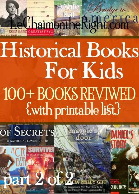100 Historical Books For Kids- Part 2 | Le Chaim (on the Right)