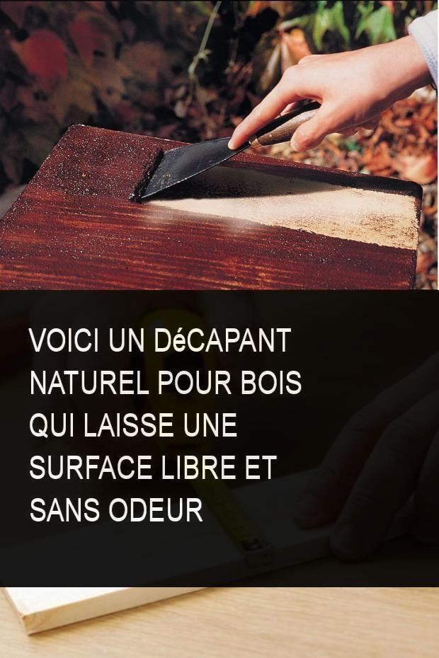 Voici Un Décapant Naturel Pour Bois qui laisse une surface libre et sans odeur