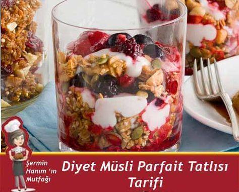 Diyet Müsli Parfait Tatlısı Tarifi. nasıl yapılır? Pratik Diyet Müsli Parfait Tatlısı Tarifi. tarifi resimli anlatımı ve nefis
