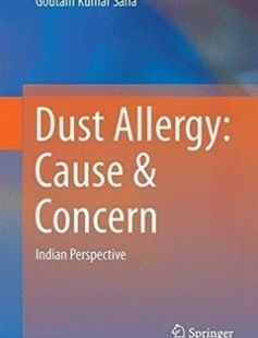 Dust Allergy: Cause & Concern free download by Goutam Kumar Saha (auth.) ISBN: 9789811018244 with BooksBob. Fast and free eBooks download.  The post Dust Allergy: Cause & Concern Free Download appeared first on Booksbob.com.
