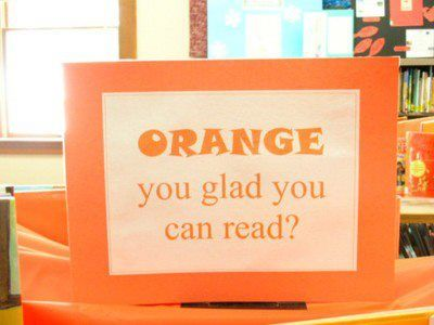 Orange you glad you can read?