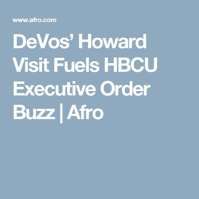 DeVos' Howard Visit Fuels HBCU Executive Order Buzz | Afro