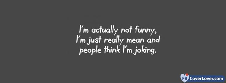 I Am Actually Not Funny - cover photos for Facebook - Facebook cover photos - Facebook