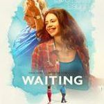 Watch Waiting (2016) DVDScr Hindi Full Movie Online Free  Waiting Movie Info: Directed by: Anu Menon Written by: Atika Chohan, Anu Menon Starring by: Naseeruddin Shah, Kalki Koechlin, Rajat Kapoor Genres: Drama Country: India Language: Hindi